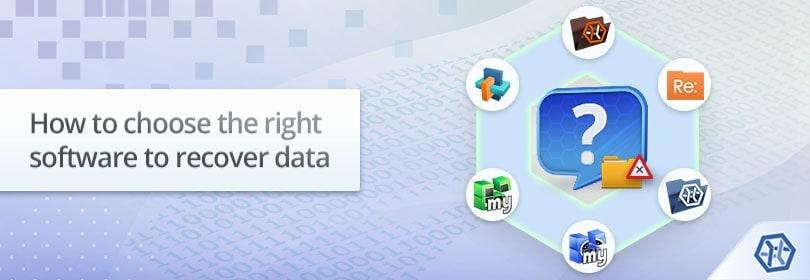 Cách chọn phần mềm phù hợp để phục hồi dữ liệu